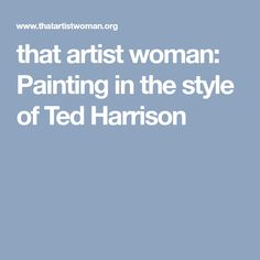 There is a lot of Ted Harrison love at the school these days. Both Grades 2 and 3 are completing art projects based on his work. See The Northern Lights, Learn To Paint, Woman Painting, Art Lessons, Ted, Art Projects, Crafts For Kids, Preschool, Artist