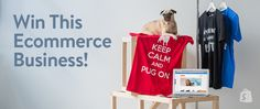 Here's How You Can Win a Profitable Ecommerce Business and Over $3,000 Worth of Prizes