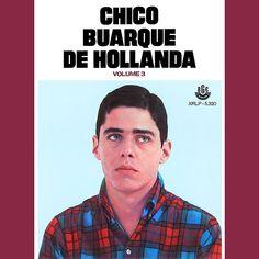 Capa do disco 'Chico Buarque de Hollanda vol. 3', de 1968, relançado agora pela Polysom ***DIREITOS RESERVADOS. NÃO PUBLICAR SEM AUTORIZAÇÃO DO DETENTOR DOS DIREITOS AUTORAIS E DE IMAGEM***