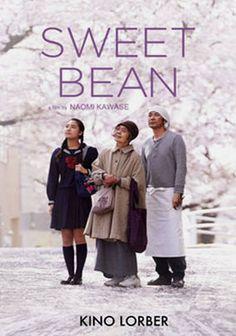 Sweet Bean. Japan, France, Germany. Masatoshi Nagase Kirin Kiki, Kyara Uchida, Miyoko Asada. Directed by Naomi Kawase. 2015