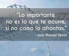 Joan Manuel Serrat. #frase