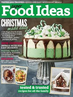 @superfoodideas #magazines #covers #december #2016 #food #recipes #menus #ideas #family #festive #desserts