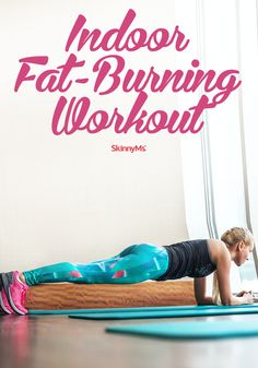 No gym? No problem! Luckily, this Indoor Fat-Burning Workout can be performed almost anywhere. #fatburn #workout #skinnyms