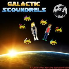 A Funky Space Mixtape Reincarnation #FreeDownload @GScoundrels
