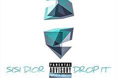 """SISI DIOR – """"DROP IT"""" PROD. BY KERA BEATZ #B2HH #HipHop #Rap #Urban #Music"""