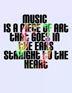 Music is a piece of art