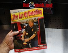 Articles by Mike Phillips - Auto Geek Online Auto Detailing Forum - Car Detailing    Great book!
