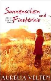 Eine Bücherwelt: Auriela Velten - Sonnenschein und Finsternis