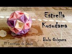 Estrella Kusudama - Bola Origami - YouTube