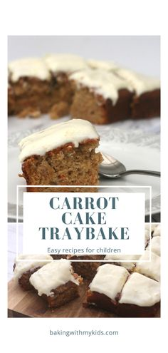 A deliciously moist, tasty and easy carrot cake traybake recipe. It's a great bake for your little ones to help with as it all just gets mixed together in one bowl.  #Carrot cake #recipe #recipe easy #Homemade #Best #Baking with kids #traybake