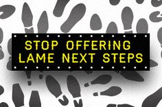 Stop Offering Lame Next Steps