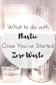 Zero Waste Nerd: What to do With Plastic Once You've Started Zero Waste #SoJustWaste