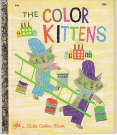 The Color Kittens by Margaret Wise Brown, Illustrated by Alice and Martin Provensen. NY, - I LOVE The Color Kittens and I'm so happy that Ollie does as well. Vintage Book Covers, Vintage Children's Books, Vintage Cat, Retro Vintage, Margaret Wise Brown, Little Golden Books, Children's Book Illustration, Cat Illustrations, I Love Books