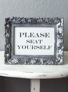 Restroom decor, too funny, going to make!