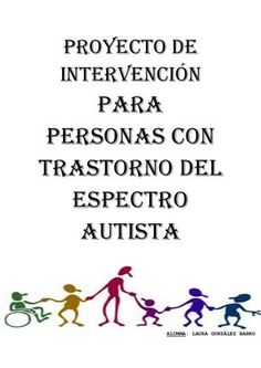 Plan de intervención para personas con autismo Teaching Time, Aspergers, Autism Awareness, Plans, Books To Read, Psychology, Language, How To Plan, Learning