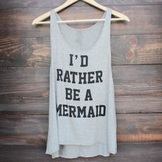 I'd rather be a mermaid sleeveless tank - heather grey