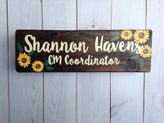 Sunflower have to be the happiest flowers! This teacher name plate would look fabulous on your favorite teacher's desk! Teacher Name Plates, Teacher Name Signs, Sorority Big Little, Classroom Signs, Name Plaques, Happy Flowers, Painted Wood Signs, Teacher Favorite Things, Teacher Appreciation Gifts
