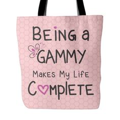 Being a Gammy Makes My Life Complete Tote Bag This fun Tote makes a great gift for any Gammy. Gammy Tote Bag to show your love of being a Gammy. Vist our shop for matching Coffee Mugs and Necklaces https://www.etsy.com/shop/CaliKays ------------------------------------------------------- Design printed on front and back 18 x 18 Tote Bag 100% spun polyester poplin fabric 1 inch wide cotton shoulder strap Black fabric lined Dry or Spot Clean Only ----------------------...