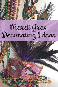 Mardi Gras is a celebratory season that is held just before the season of Lent starting on the 12th day after Christmas (Epiphany) and ending on the day before Ash Wednesday. In celebration of Mardi Gras, consider having a Mardi Gras party or decorating your home for the occasion. Here are some items to consider when decorating for Mardi Gras.