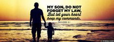 Proverbs 3:1 NKJV - My Son Do Not Forget My Law. - Facebook Cover Photo