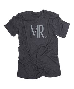 Another great find on #zulily! Charcoal 'Mr.' Tee - Men's Regular by Thread Tank #zulilyfinds