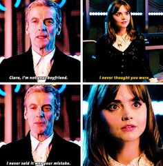 Doctor Who. Twelve and Clara. (Ohmygosh, I missed his reply! Hearts break more.....)