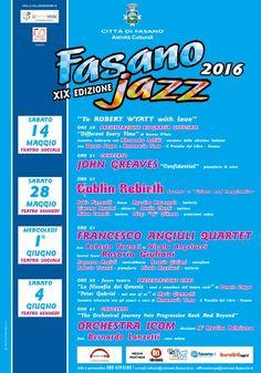 Fasano Jazz 2016 XIX Edizione con John Greaves, Goblin Rebirth, Angiuli & Giuliani e Bernardo Lanzetti