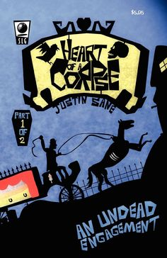 Justin Sane: Heart Of A Corpse - An Undead Engagement