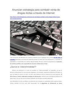 Anuncian estrategia para combatir venta de drogas ilícitas a través de Internet