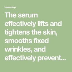 The serum effectively lifts and tightens the skin, smooths fixed wrinkles, and effectively prevents the formation of new ones. It improves firmness and elasticity of the skin, reduces discoloration, evens out skin tone. Shapes the face oval, restores smoothness, vitality and radiance to the skin, intensely moisturizes and regenerates.  Action Spectacular anti-wrinkle effects are guaranteed by intelligent active ingredients with proven efficacy and precision, which penetrate deeply into the…