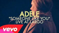 Adele - Someone Like You (Live at Largo) | Stream Audio