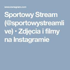 Sportowy Stream (@sportowystreamlive) • Zdjęcia i filmy na Instagramie