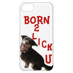 BORN 2 LICK U DOG iPhone 5 Case