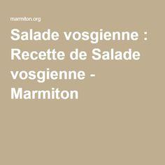 Salade vosgienne : Recette de Salade vosgienne - Marmiton