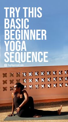 Try This Basic Beginner Yoga Sequence for All Levels | YogiApproved.com