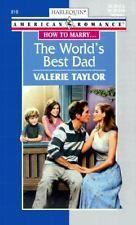 Harlequin The world's best dad Valerie Taylor Paperback New