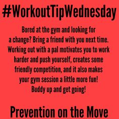Have more fun at the gym by bringing a friend! #GymPartners #BuddyUp #WorkoutTips #PreventionOnTheMove #GetTheSkinny #LoveYourBody #SkinnyGeneFitness #SkinnyGeneHealthyMommas #FitnessFun #GetFit