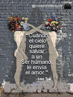 """LE ENVÍA EL """"AMOR"""". #Frases #Poemas #Citas / @corazondevapor"""