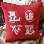 CONFESSIONS OF A PLATE ADDICT: Pottery Barn Inspired LOVE Pillow   ==  applique instead of tansfer