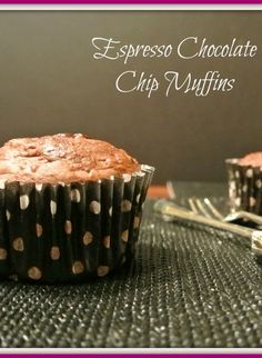 Espresso Chocolate Chip Muffins! Great healthy choice instead of making fattening cupcakes! | nosh my way