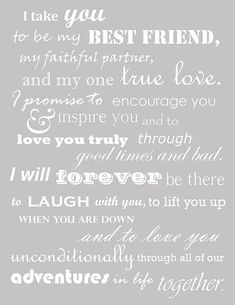 HeartBeat Quotes · I take you to be my best friend, my faithful partner, and my one true love…