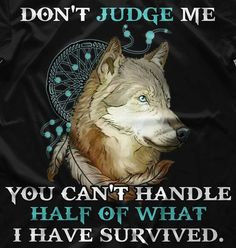 My favourite animal is the Fox but apparently, according to numerous tests, quiz's, etc my spirit animal is a Wolf I don't mind though as they are awesome animals. Lone Wolf Quotes, Wolf Qoutes, Wolf Spirit Animal, Spirit Animal Tattoo, Spirit Tattoo, Tattoo Animal, Wolf Stuff, Wolf Love, Wolf Pictures