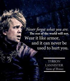 Tyrion Lannister - Game of Thrones, love him!!!