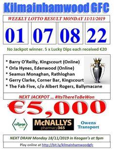 Support the fundraising efforts of Kilmainhamwood GFC, Kilmainhamwood Kells, Meath. Lotto Draw, Jackpot Winners, Number Drawing, Corner Bar, Fab Five, O Reilly, Text Messages, Fundraising, Effort