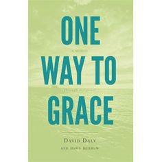 One Way to Grace: A Memoir Through Scripture