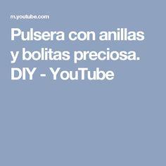 Pulsera con anillas y bolitas preciosa. DIY - YouTube
