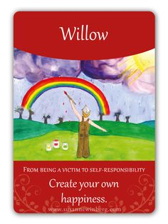 Willow - Bach Flower Oracle Card by Susanne Winberg. Message: Create your own happiness.