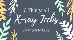 """Despite what people say, this isn't a gravy career..ITS ALL PHYSICS. Think of that before you say """"oh you're just an X-ray tech?"""" NO IM IN TRAINING TO BE A RADIOLOGIC TECHNOLOGIST. Plus TO BE CERTIFIED IN COMPUTED TOMOGRAPHY. -NOT JUST AN X-ray tech.. and not easy."""