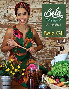 BELA COZINHA - AS RECEITAS