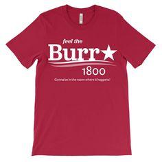Aaron Burr for President T-Shirt - Hamilton - Aaron Burr Sir - TheatreTees